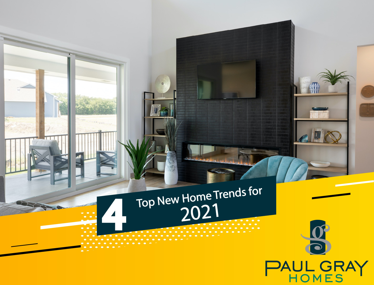 4 Top New Home Trends in 2021